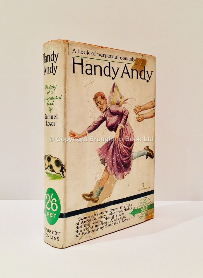 Handy Andy by Samuel Lover First Thus Herbert Jenkins c.1925